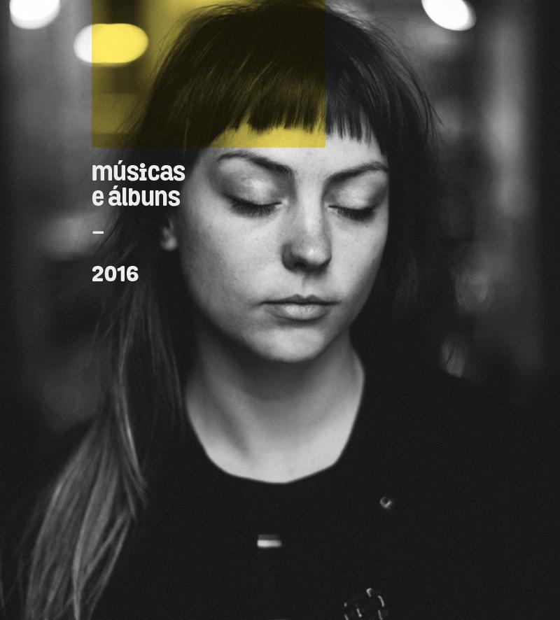 preferidos de 2016: músicas e álbuns